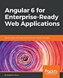 A hands-on guide with a minimalist and flexible approach that enables quick learning and rapid delivery of cloud-ready enterprise applications with Angular 6 Key Features Explore tools and techniques to push your web app to the next level Master Angu...