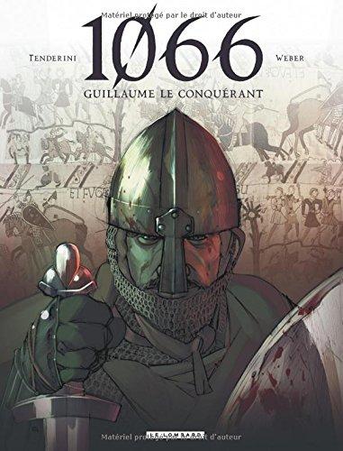 1066 - tome 1 - 1066 - Guillaume le conquérant