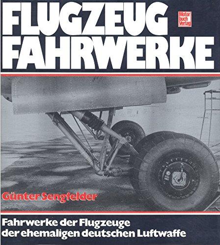 Flugzeugfahrwerke. Fahrwerke der Flugzeuge der ehemaligen deutschen Luftwaffe