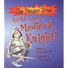 Avoid Being a Medieval Knight (Danger Zone)