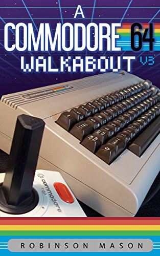 A Commodore 64 Walkabout por Robinson Mason