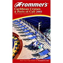 Frommer's Caribbean Cruises & Ports of Call (Frommer's Cruises & Ports of Calls)