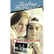 Don't Die, My Love