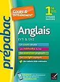 Anglais 1re toutes séries, LV1 & LV2 - Prépabac Cours & entraînement: cours, méthodes et exercices progressifs (première)
