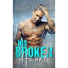 His Broken Heart: Liebesroman