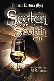 Scotch as Scotch can: Hochprozentige Whisky-Krimis (KBV-Krimi) - Jürgen Alberts