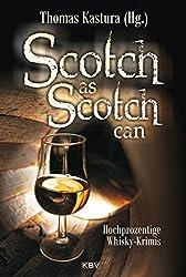 Scotch as Scotch can: Hochprozentige Whisky-Krimis
