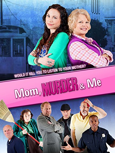 Mom, Murder & Me Cover