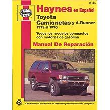 Toyota Camionetas y 4-Runner 1979 Al 1995 (Haynes Manuals)