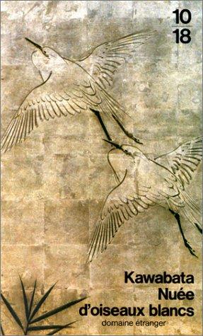 Nuée d'oiseaux blancs par Yasunari Kawabata
