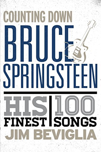 counting-down-bruce-springsteen-his-100-finest-songs