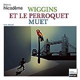 wiggins et perroquet muet n06