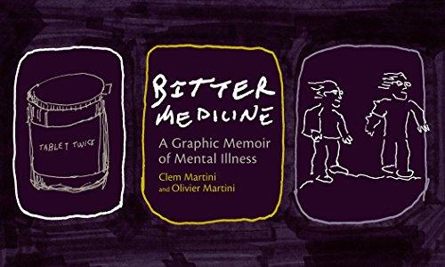 Bitter Medicine: A Graphic Memoir of Mental Illness by Clem Martini (15-Oct-2009) Paperback