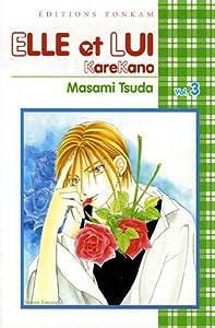 Elle et lui - Kare kano Edition simple Tome 3