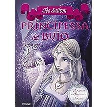 Principessa del buio. Principesse del regno della fantasia: 5