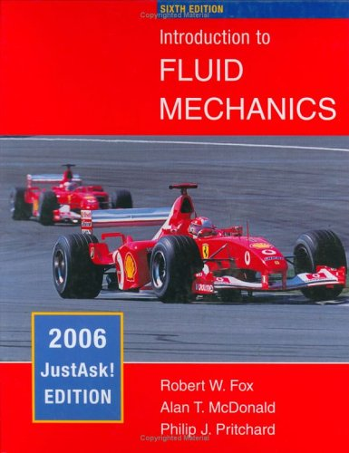 Introduction to Fluid Mechanics: JustAsk! Edition