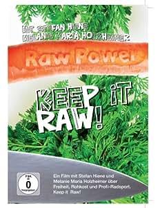 RAW POWER keep it raw!