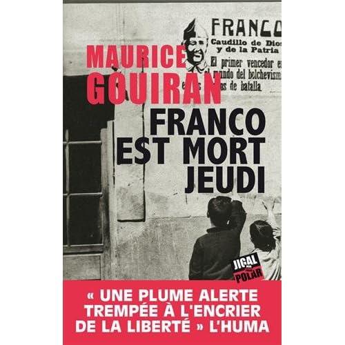 Franco est mort jeudi