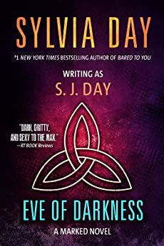 Eve of Darkness (Marked series Book 1) by [Day, Sylvia, Day, S. J.]