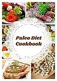 Paleo Diet Cookbook (English Edition)