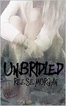 Un.Bridled (Slayter Series Book 2) (English Edition) par [Morgan, Reese]