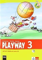 Playway. Für den Beginn ab Klasse 3 / Ausgabe 2013: Playway. Für den Beginn ab Klasse 3 / Activity Book mit Audio-CD 3. Schuljahr: Ausgabe 2013