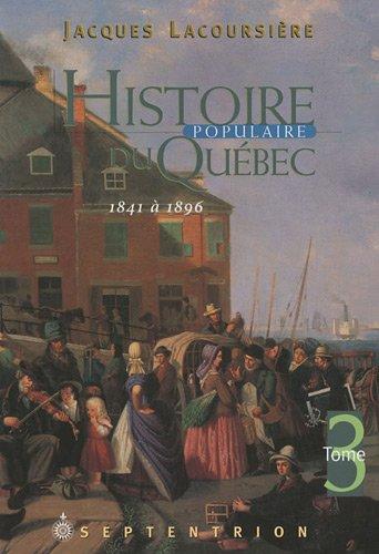 Descargar Libro Histoire Populaire du Quebec T 03 1841 1896 de Jacques Lacoursière
