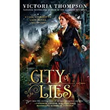 City of Lies (A Counterfeit Lady Novel, Band 1)