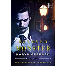 Beloved Monster (The Ravenswood Chronicles Book 1)