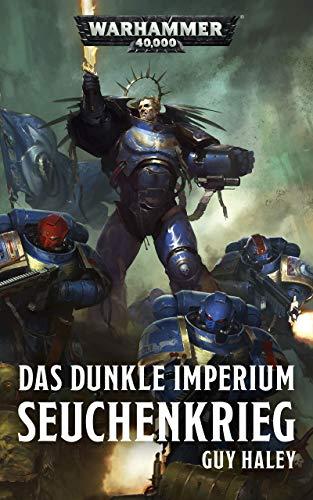 Das Dunkle Imperium: Seuchenkrieg (Warhammer 40,000) (German ...