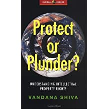 Protect or Plunder?: Understanding Intellectual Property Rights (Global Issues Series) by Vandana Shiva (2002-02-09)