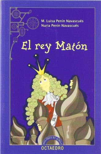 El rey Matón (Duendes de limón) por Mª Luisa Penín Navascués