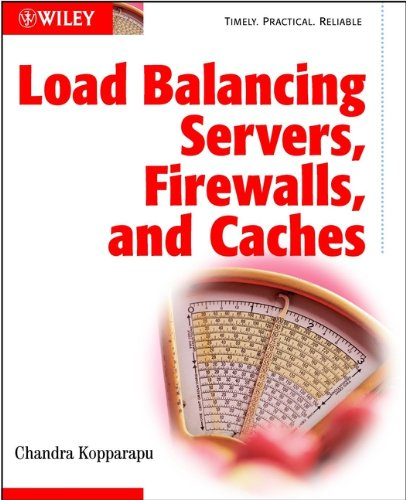 Load Balancing Servers, Firewalls, and Caches (English Edition)