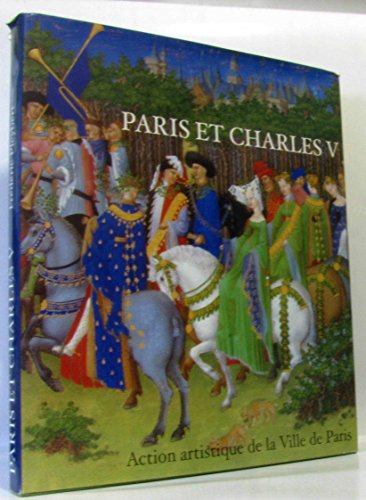 Paris et Charles V. Arts et architecture par Collectif, Frédéric Pleybert