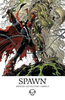 [Spawn Origins: Volume 8] (By: Greg Capullo) [published: April, 2013]