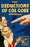 The Deductions of Colonel Gore (Detective Club Crime Classics)