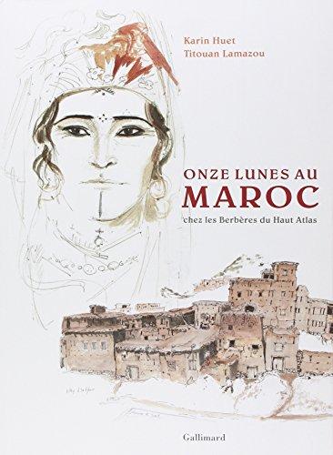 Onze lunes au Maroc: Chez les Berbres du Haut-Atlas