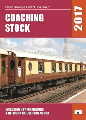 coaching-stock-2017-including-hst-formations-and-network-rail-service-stock-british-railways-pocket-