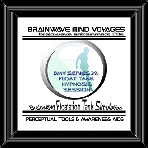 BMV Series 29 Float Tank Hypnosis Session CD: Floating Simulation (Brainwave Meditation)