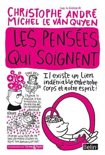 Les pensées qui soignent par Michel Le Van Quyen