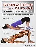 Gymnastique pour les + de 50 ans : Un guide de coaching pour conserver une condition physique optimale