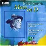 Ethel Smyth: Mass in D