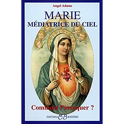 Marie - Médiatrice du ciel