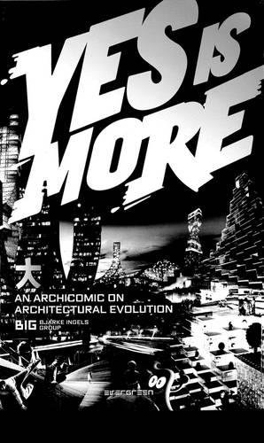 Yes Is More An Archicomic Con Architectural Evolution (Evergreen) por Vv.Aa