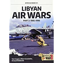 Libyan Air Wars (Africa@War, Band 21)