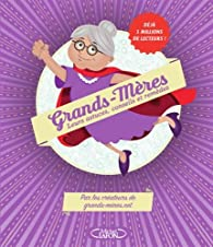 Grands-mères - Leurs astuces, conseils et remèdes par Virginie Verglas