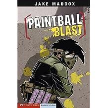 Paintball Blast: 0 (Jake Maddox Sports Stories)