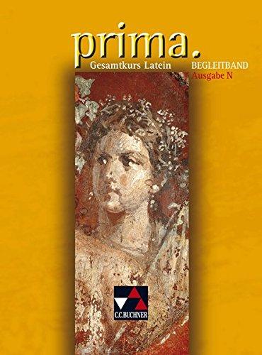 Preisvergleich Produktbild Prima N: Gesamtkurs Latein. Begleitband