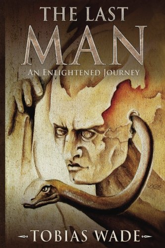 The Last Man: The Fantasy Series of Enlightenment - Complete Trilogy