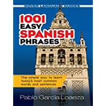 1001 Easy Spanish Phrases (Dover Language Guides Spanish)